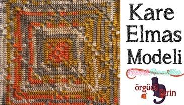Kare Elmas Battaniye Yapımı