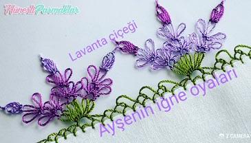 Lavanta Çiçeği İğne Oyası Yapılışı