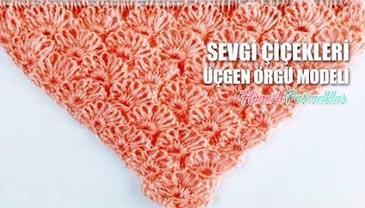 Sevgi Çiçekleri Üçgen Şal Modeli